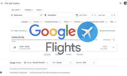 Google Flights Vuelos: cómo conseguir billetes y vuelos baratos con Google
