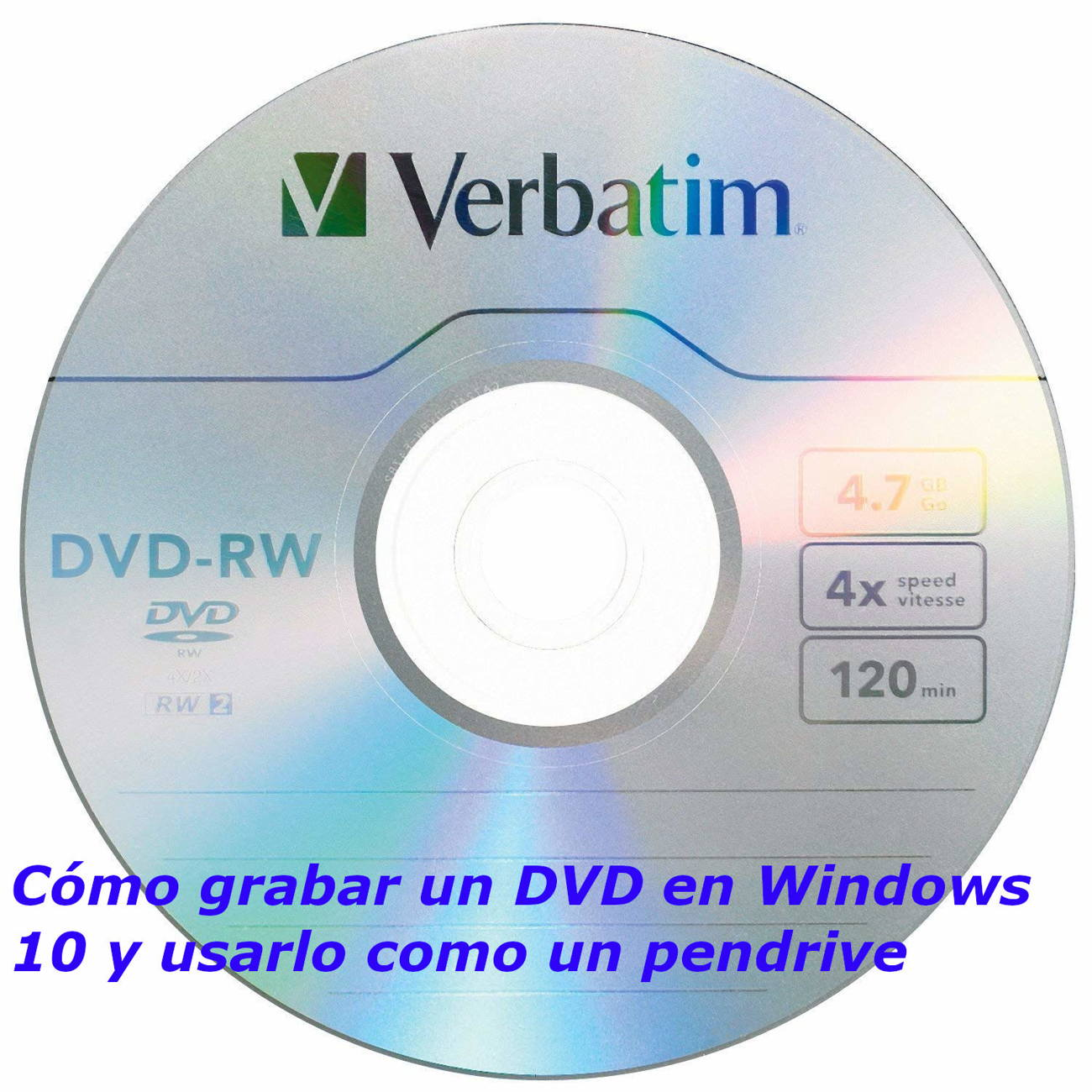 Como grabar un DVD en Windows 10 y usarlo como un pendrive